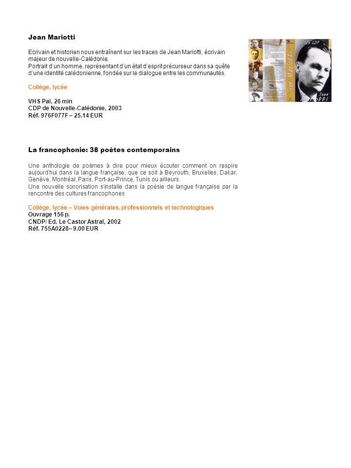 Jean Mariotti Ecrivain et historien nous entraînent sur les traces de Jean Mariotti, écrivain majeur de nouvelle-Calédonie. Portrait dun homme, représ