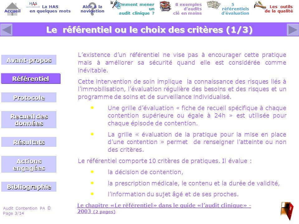 Audit Contention PA Page 3/14 © Accueil Comment mener un audit clinique ? Les outils de la qualité 8 exemples daudits clé en mains Aide à la navigatio