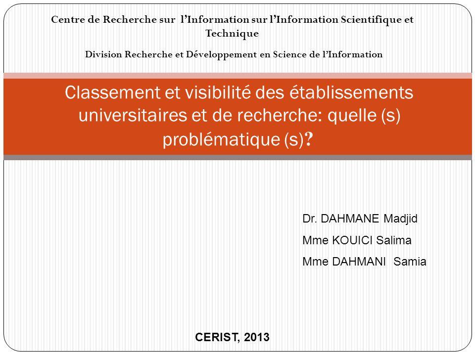 Classement et visibilité des établissements universitaires et de recherche: quelle (s) problématique (s) ? Division Recherche et Développement en Scie
