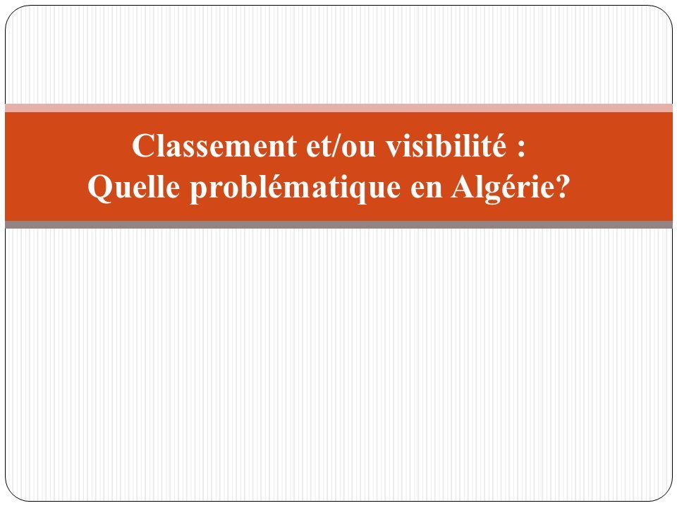 Classement et/ou visibilité : Quelle problématique en Algérie?