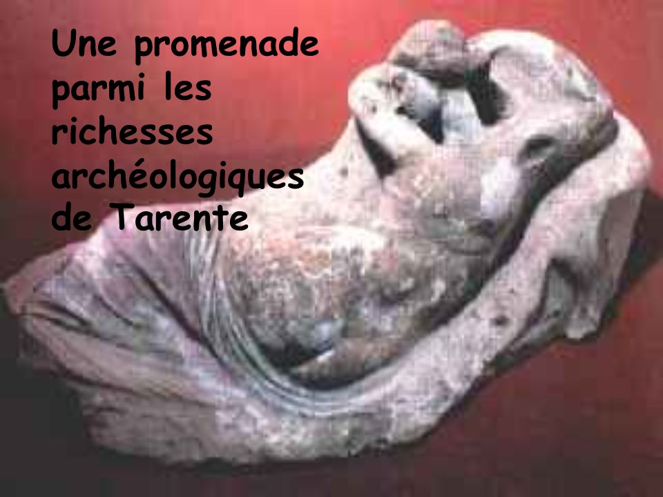 Une promenade parmi les richesses archéologiques de Tarente