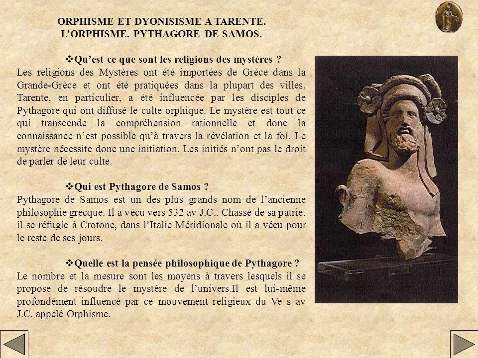ORPHISME ET DYONISISME A TARENTE. LORPHISME. PYTHAGORE DE SAMOS. Quest ce que sont les religions des mystères ? Les religions des Mystères ont été imp