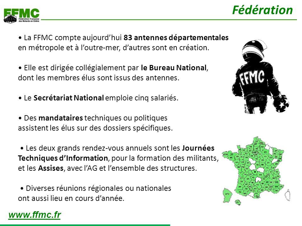 La FFMC compte aujourdhui 83 antennes départementales en métropole et à loutre-mer, dautres sont en création. Elle est dirigée collégialement par le B