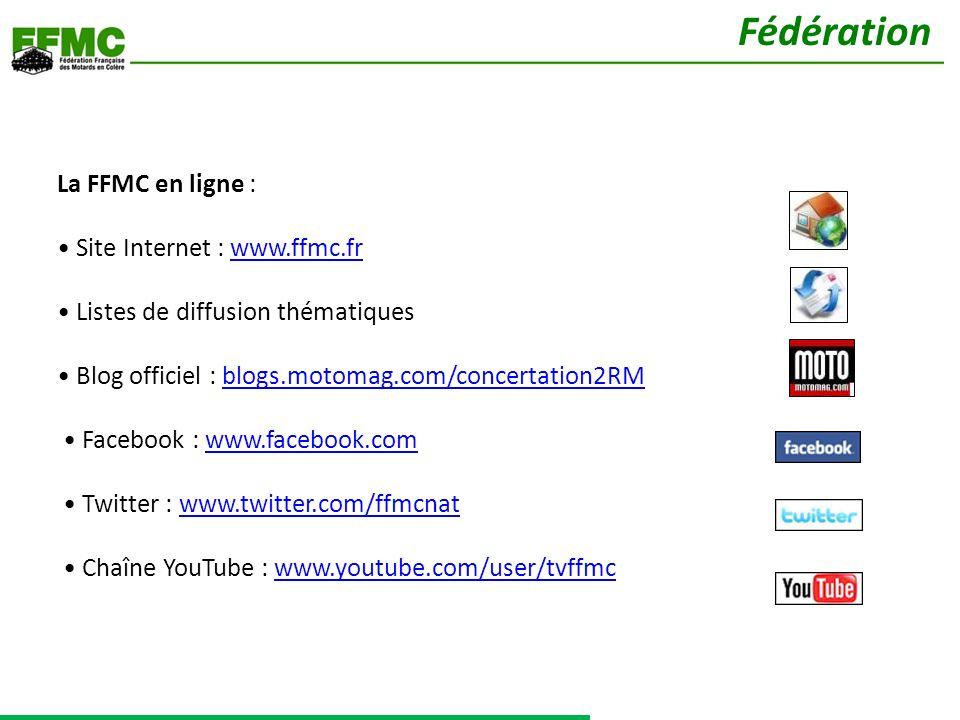 La FFMC en ligne : Site Internet : www.ffmc.fr Listes de diffusion thématiques Blog officiel : blogs.motomag.com/concertation2RM Facebook : www.facebo
