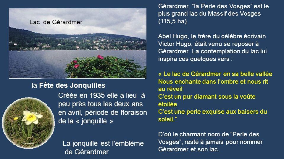 Les Vosges cest aussi… ses 21 lacs en voici quelques uns… Lac de Gérardmer (Vosges) Lac du Forlet (Haut-Rhin) lac de Longemer (Vosges) Lac de Retourne