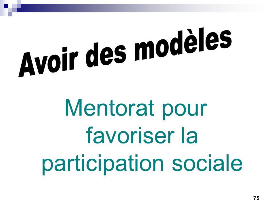 75 Mentorat pour favoriser la participation sociale