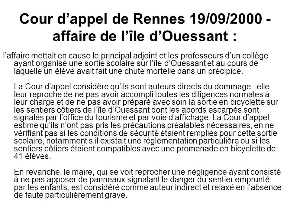 Cour dappel de Rennes 19/09/2000 - affaire de lîle dOuessant : laffaire mettait en cause le principal adjoint et les professeurs dun collège ayant org