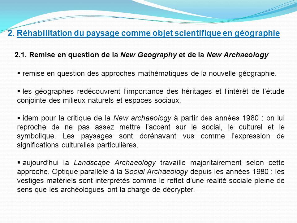 2.Réhabilitation du paysage comme objet scientifique en géographie 2.1.