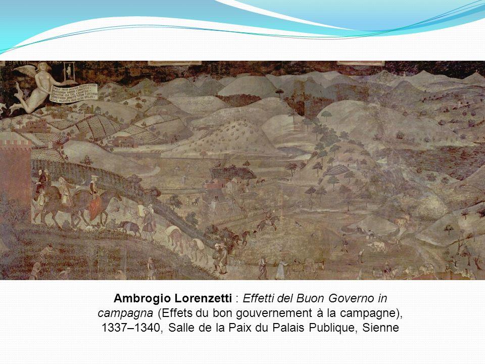 Ambrogio Lorenzetti : Effetti del Buon Governo in campagna (Effets du bon gouvernement à la campagne), 1337–1340, Salle de la Paix du Palais Publique,