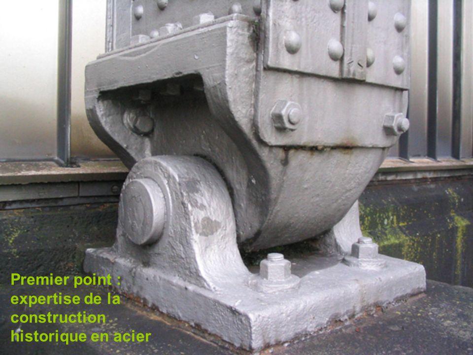 5 Premier point : expertise de la construction historique en acier