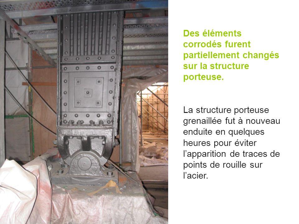 Des éléments corrodés furent partiellement changés sur la structure porteuse. La structure porteuse grenaillée fut à nouveau enduite en quelques heure