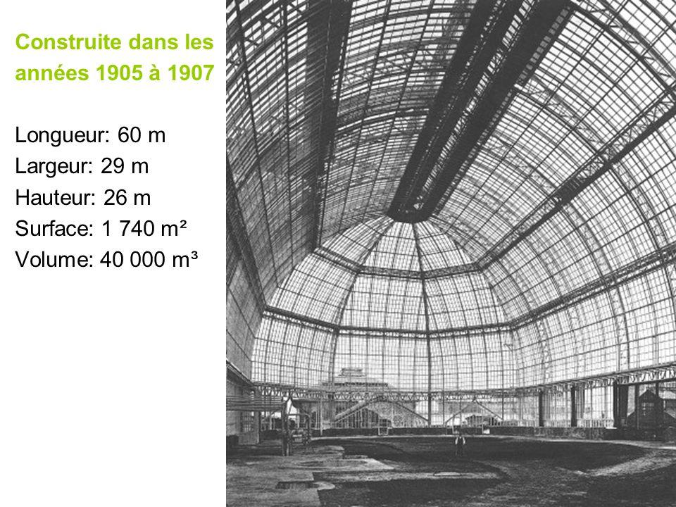 Construite dans les années 1905 à 1907 Longueur: 60 m Largeur: 29 m Hauteur: 26 m Surface: 1 740 m² Volume: 40 000 m³