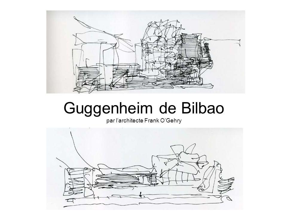 Guggenheim de Bilbao par larchitecte Frank OGehry