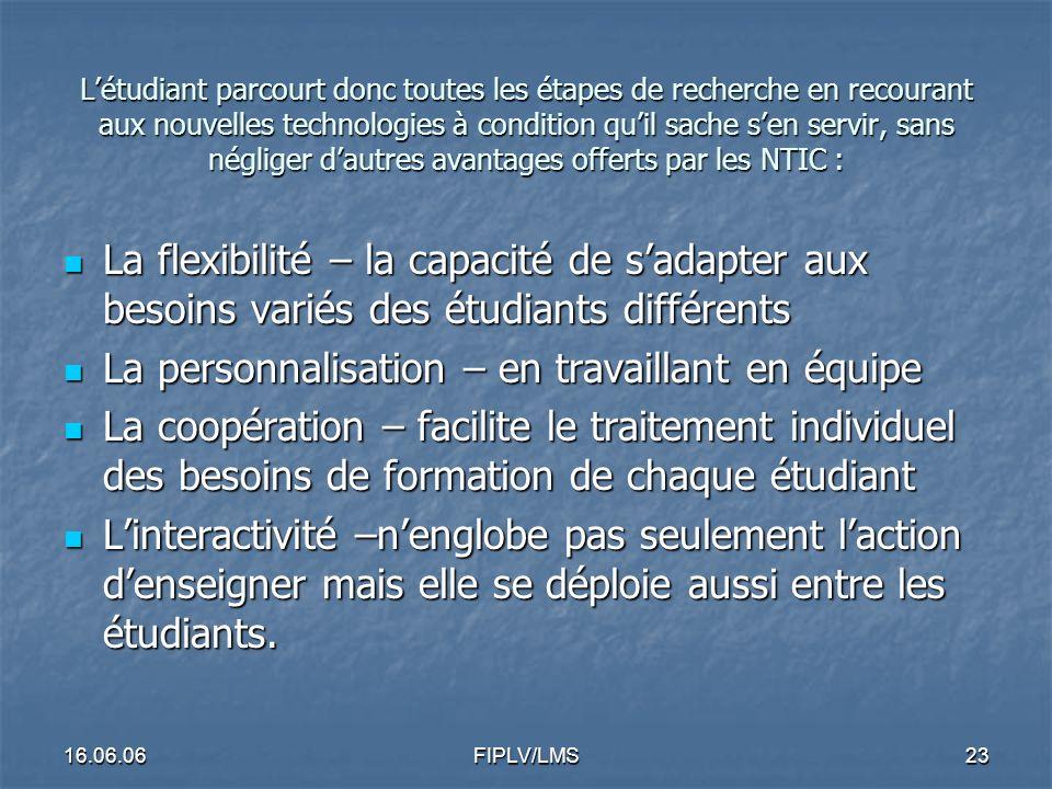 16.06.06FIPLV/LMS22 Pourquoi ne pas intégrer les NTIC au processus de préparation à cette épreuve .