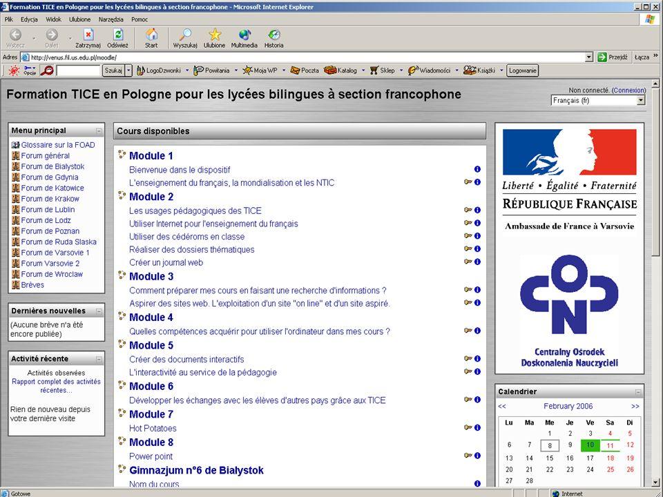 16.06.06FIPLV/LMS66 http://venus.fil.us.edu.pl/moodle/ Une autre platforme denseignement à distance : MOODLE, est déjà installée sur notre serveur de Faculté.