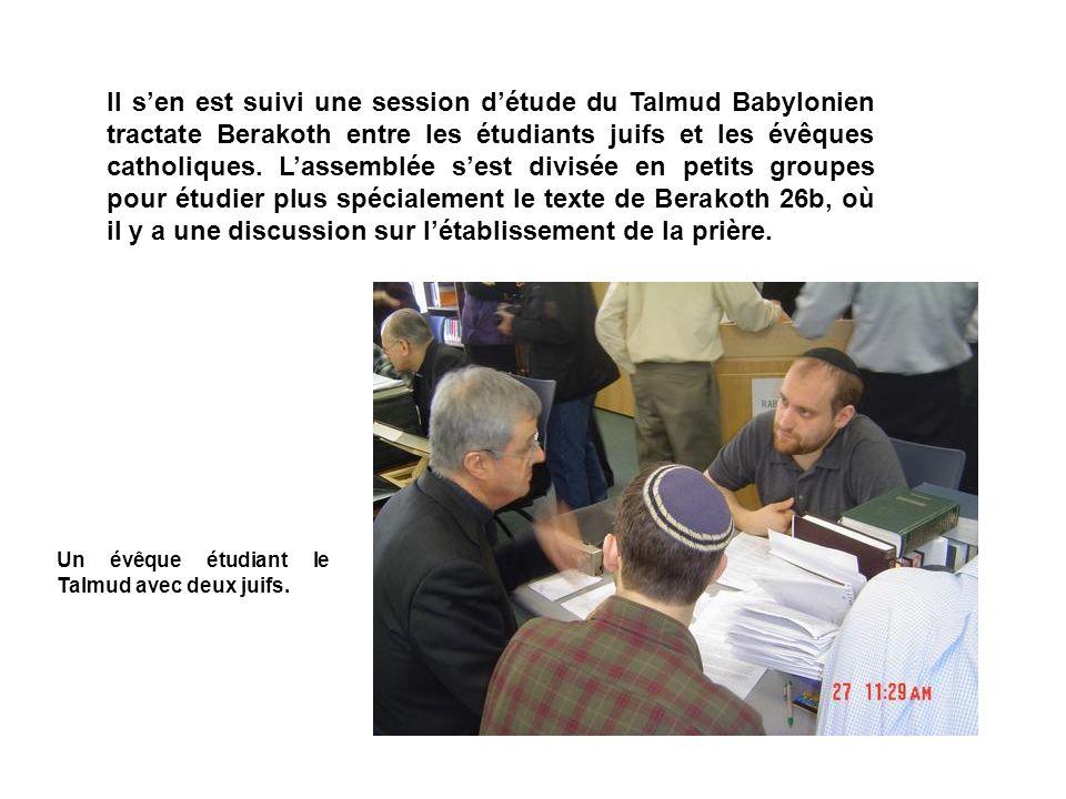 Il sen est suivi une session détude du Talmud Babylonien tractate Berakoth entre les étudiants juifs et les évêques catholiques.