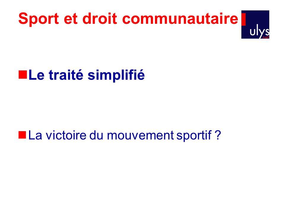 Sport et droit communautaire Le traité simplifié La victoire du mouvement sportif ?