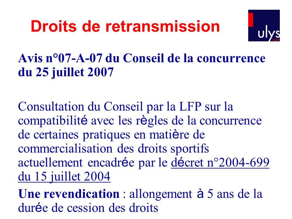 Avis n°07-A-07 du Conseil de la concurrence du 25 juillet 2007 Consultation du Conseil par la LFP sur la compatibilit é avec les r è gles de la concur