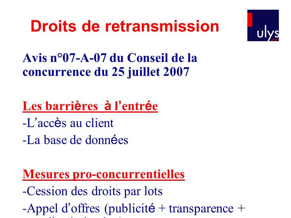 Avis n°07-A-07 du Conseil de la concurrence du 25 juillet 2007 Les barri è res à l entr é e -L acc è s au client -La base de donn é es Mesures pro-con
