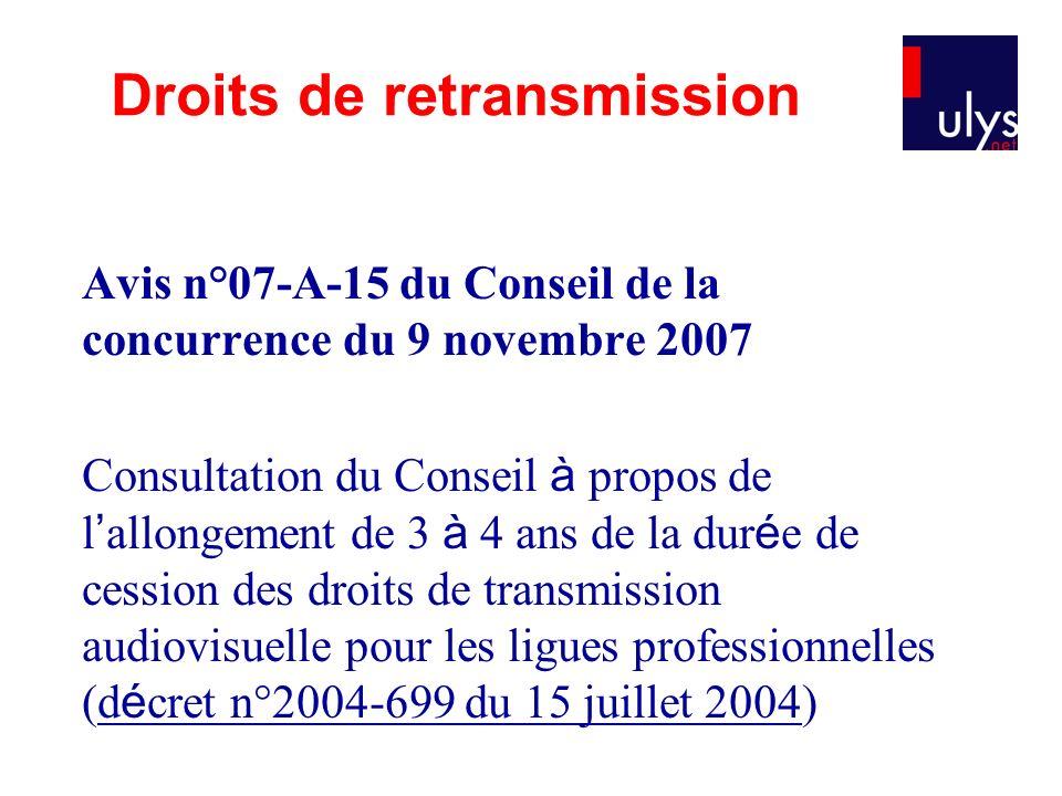 Avis n°07-A-15 du Conseil de la concurrence du 9 novembre 2007 Consultation du Conseil à propos de l allongement de 3 à 4 ans de la dur é e de cession