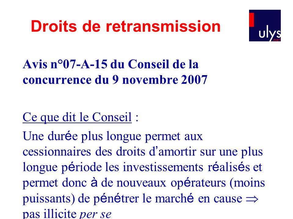 Avis n°07-A-15 du Conseil de la concurrence du 9 novembre 2007 Ce que dit le Conseil : Une dur é e plus longue permet aux cessionnaires des droits d a