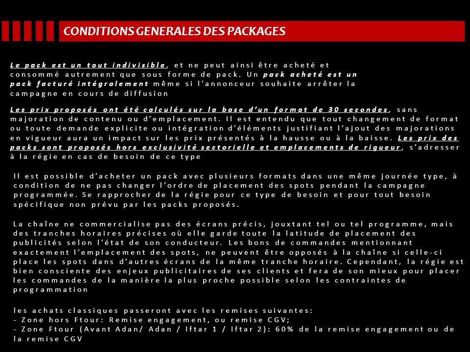 CONDITIONS GENERALES DES PACKAGES Le pack est un tout indivisible, et ne peut ainsi être acheté et consommé autrement que sous forme de pack.