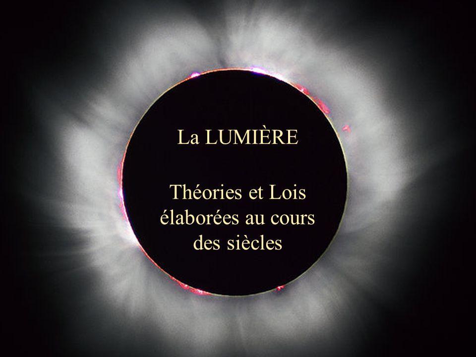 Club d Astronomie du Lycée Saint Exupéry - Lyon Observatoire de Lyon 1 La LUMIÈRE Théories et Lois élaborées au cours des siècles