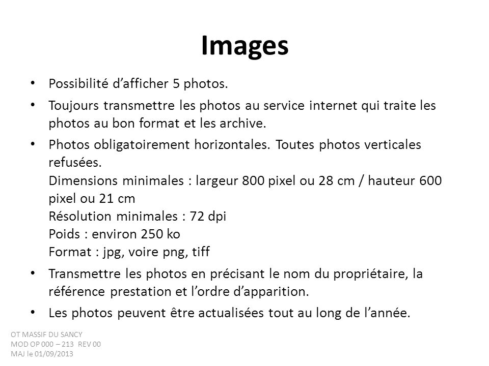 Images Possibilité dafficher 5 photos.