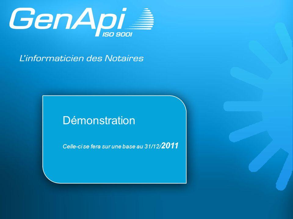 Démonstration Celle-ci se fera sur une base au 31/12/ 2011