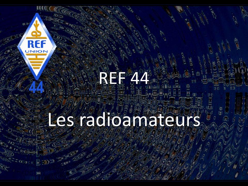 REF 44 Les radioamateurs