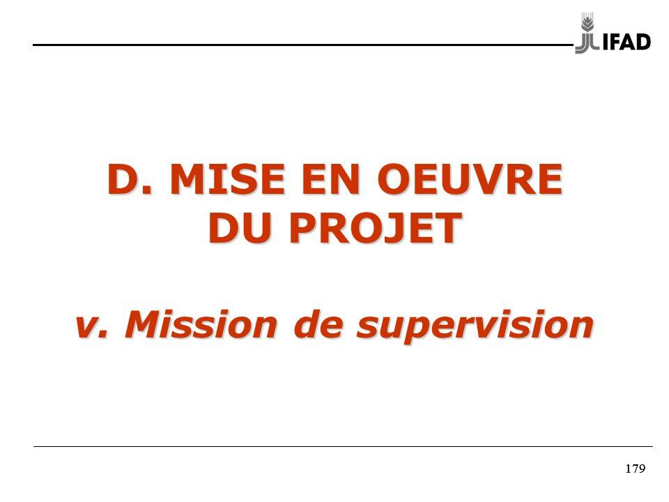 179 D. MISE EN OEUVRE DU PROJET v. Mission de supervision