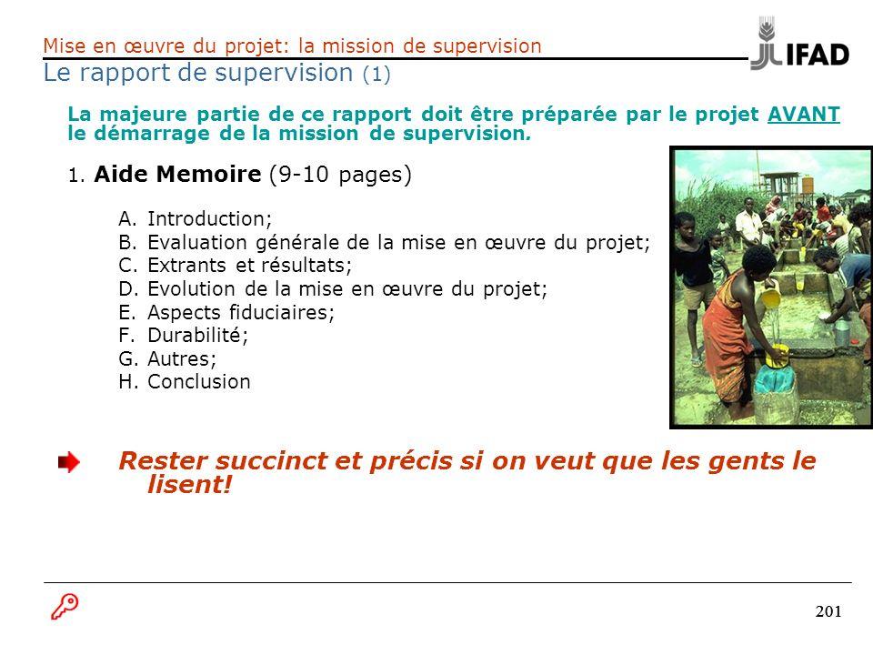 201 La majeure partie de ce rapport doit être préparée par le projet AVANT le démarrage de la mission de supervision. 1. Aide Memoire (9-10 pages) A.I
