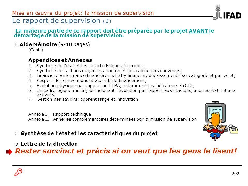 202 La majeure partie de ce rapport doit être préparée par le projet AVANT le démarrage de la mission de supervision. 1. Aide Mémoire (9-10 pages) (Co