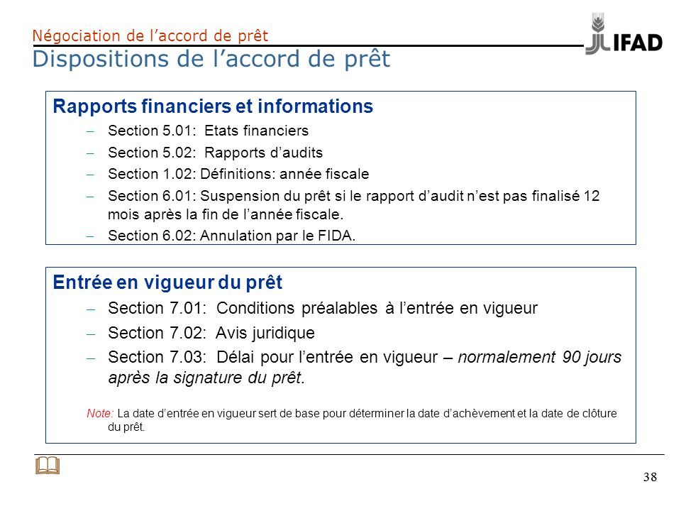 38 Rapports financiers et informations – Section 5.01: Etats financiers – Section 5.02: Rapports daudits – Section 1.02: Définitions: année fiscale –