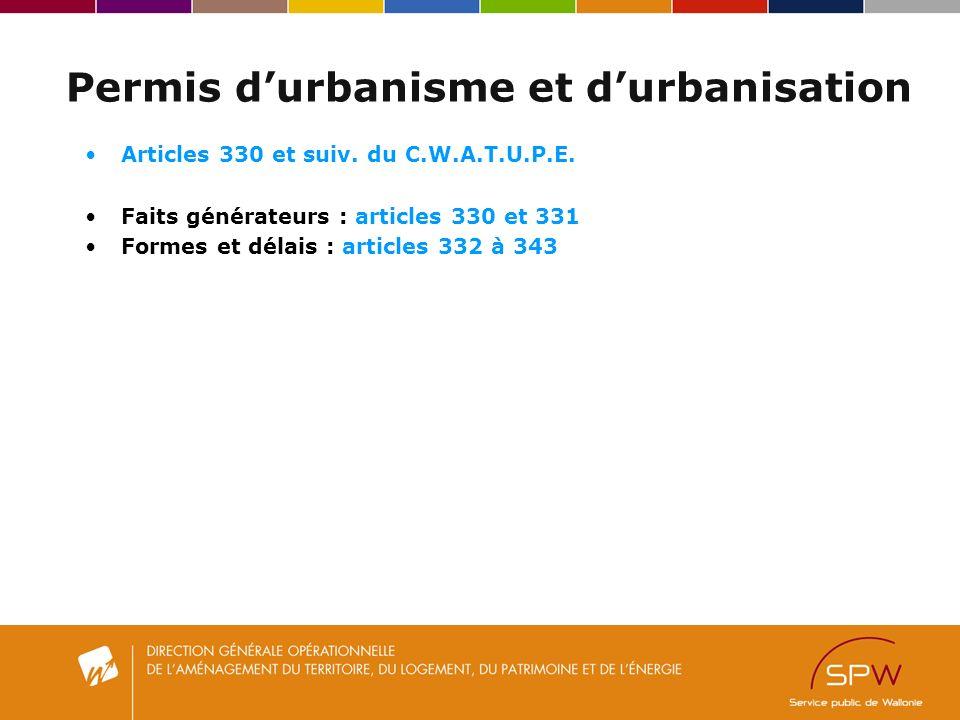 Permis durbanisme et durbanisation Articles 330 et suiv.