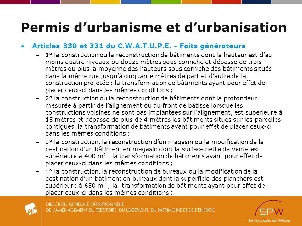 Permis durbanisme et durbanisation Articles 330 et 331 du C.W.A.T.U.P.E.