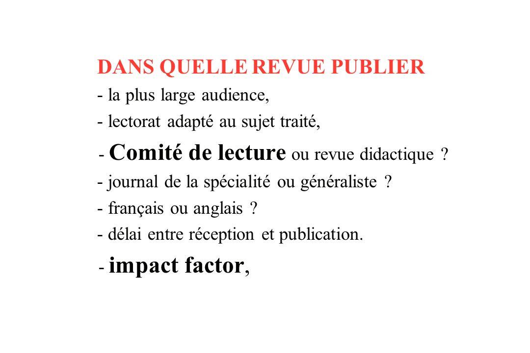 Ne pas référencer : – Les revues didactiques non indexées.