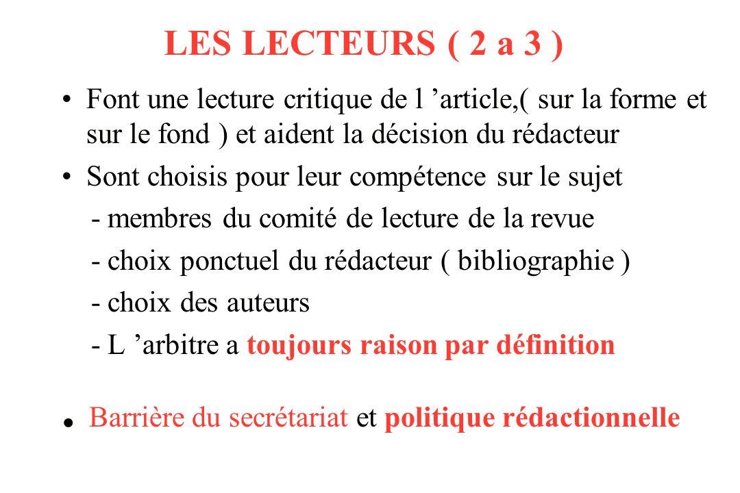 REFERENCES UTILES Lecture critique et rédaction médicale scientifique (comment lire, rédiger et publier une étude clinique ou épidémiologique : LR.