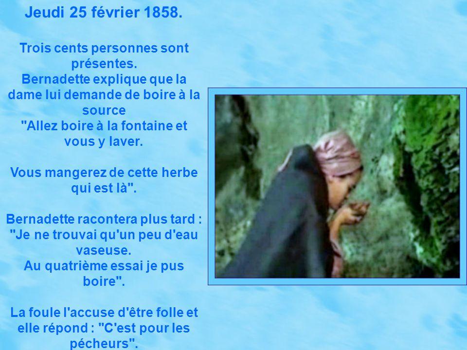 Mardi 23 février 1858. Accompagnée de cent cinquante personnes, Bernadette se rend à la grotte où l'apparition lui révèle un secret ''rien que pour el