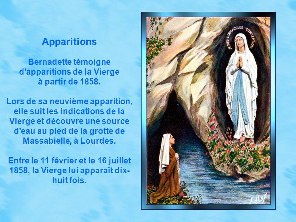 Apparitions Bernadette témoigne d apparitions de la Vierge à partir de 1858.