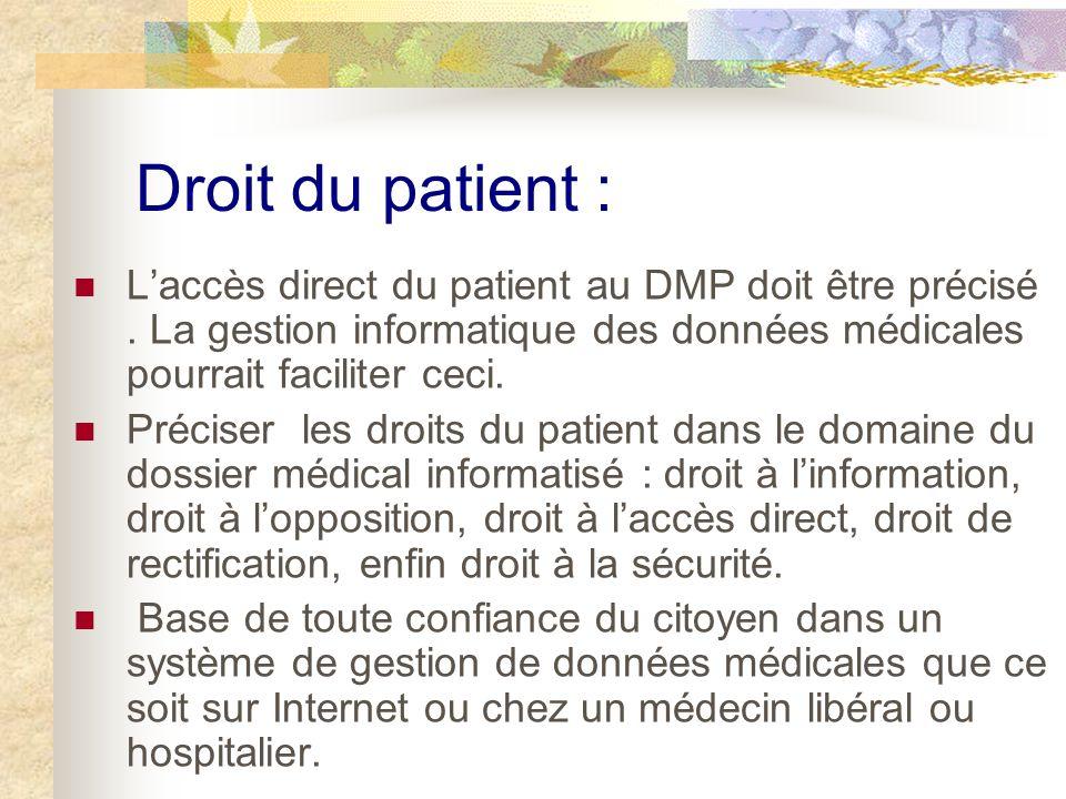 Droit du patient : Laccès direct du patient au DMP doit être précisé.