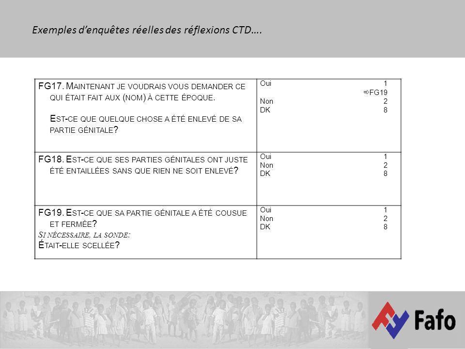 FG17. M AINTENANT JE VOUDRAIS VOUS DEMANDER CE QUI ÉTAIT FAIT AUX ( NOM ) À CETTE ÉPOQUE.