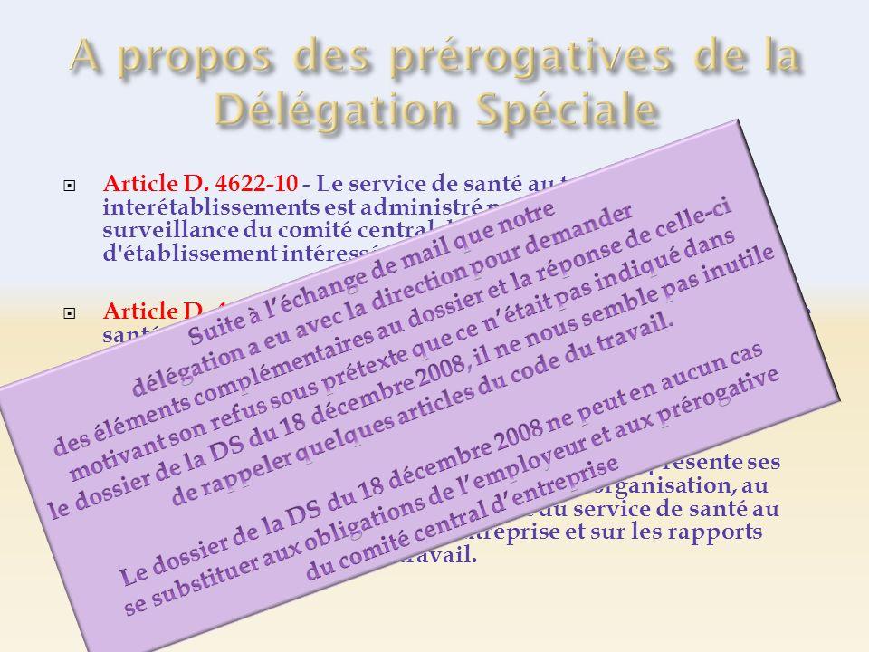Article D. 4622-10 - Le service de santé au travail interétablissements est administré par l'employeur sous la surveillance du comité central d'entrep