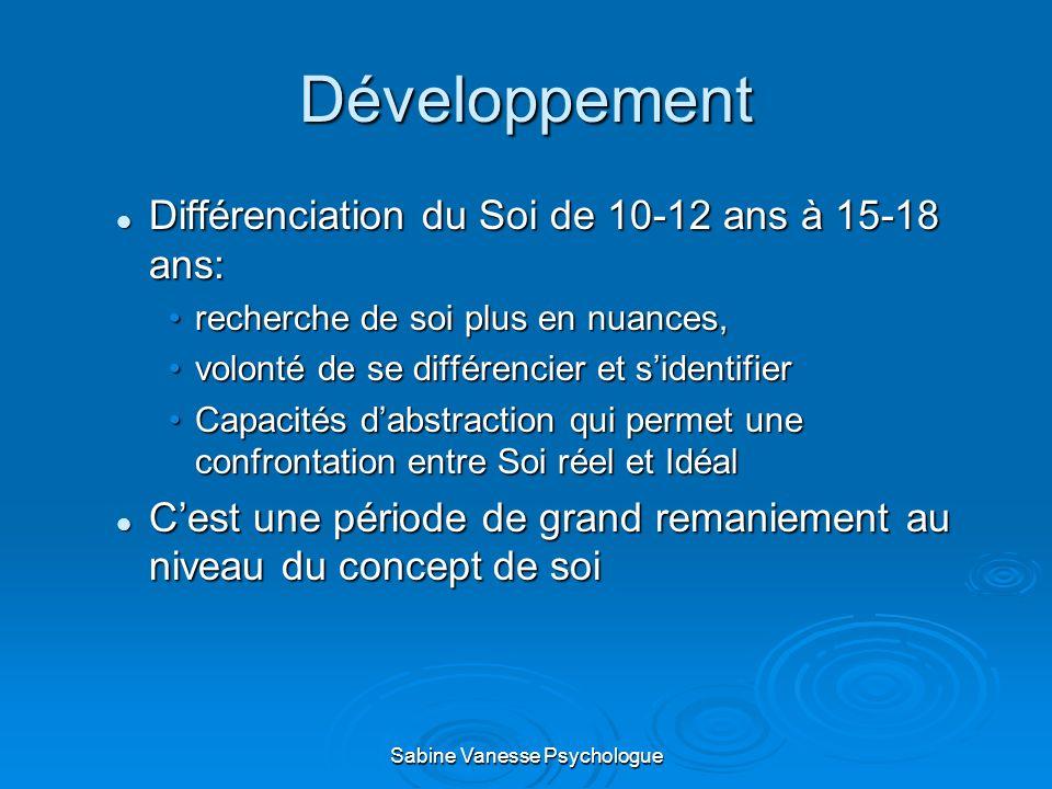 Développement Différenciation du Soi de 10-12 ans à 15-18 ans: Différenciation du Soi de 10-12 ans à 15-18 ans: recherche de soi plus en nuances,reche