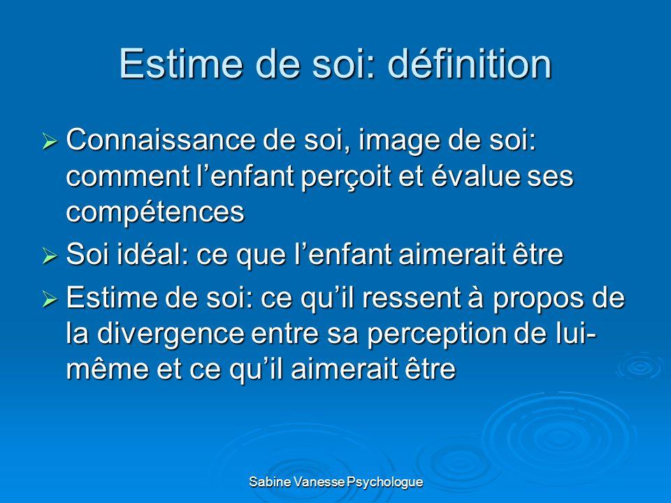 Estime de soi: définition Connaissance de soi, image de soi: comment lenfant perçoit et évalue ses compétences Connaissance de soi, image de soi: comm
