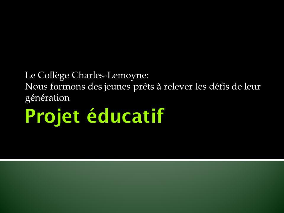 Le Collège Charles-Lemoyne: Nous formons des jeunes prêts à relever les défis de leur génération