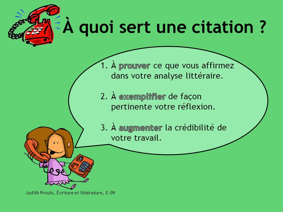 Judith Proulx, Écriture et littérature, E-09 À quoi sert une citation ?
