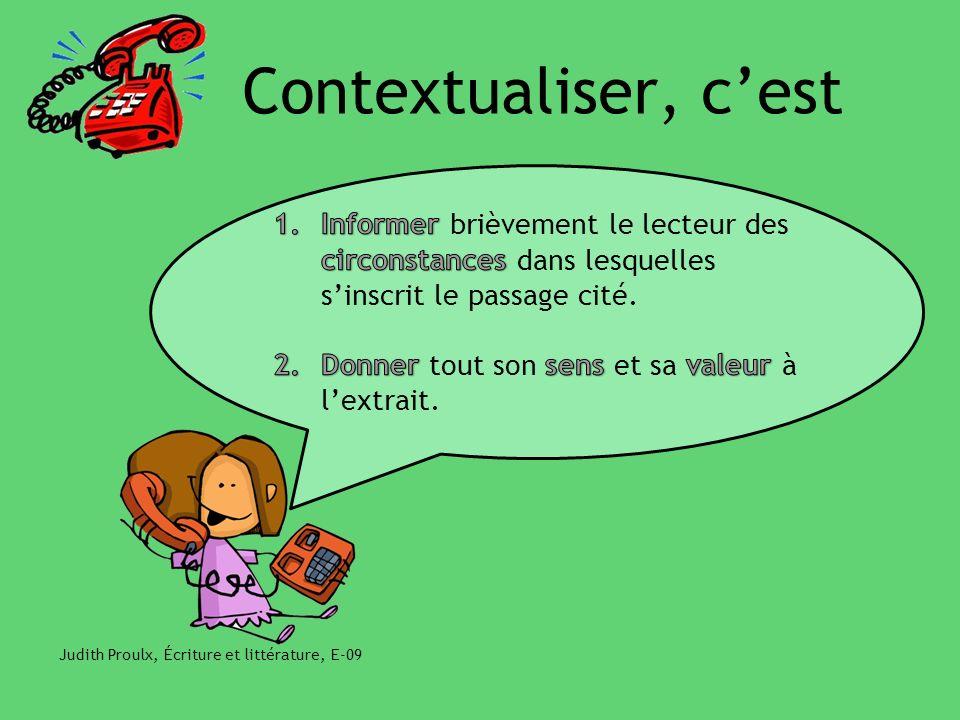 Contextualiser, cest Judith Proulx, Écriture et littérature, E-09