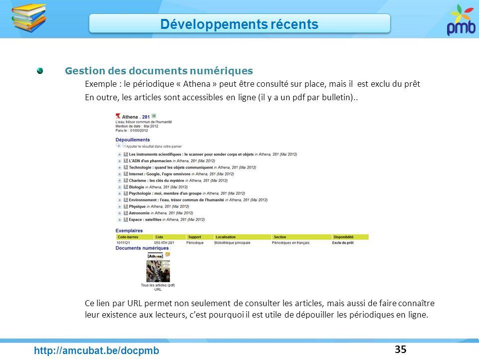35 Gestion des documents numériques Exemple : le périodique « Athena » peut être consulté sur place, mais il est exclu du prêt En outre, les articles
