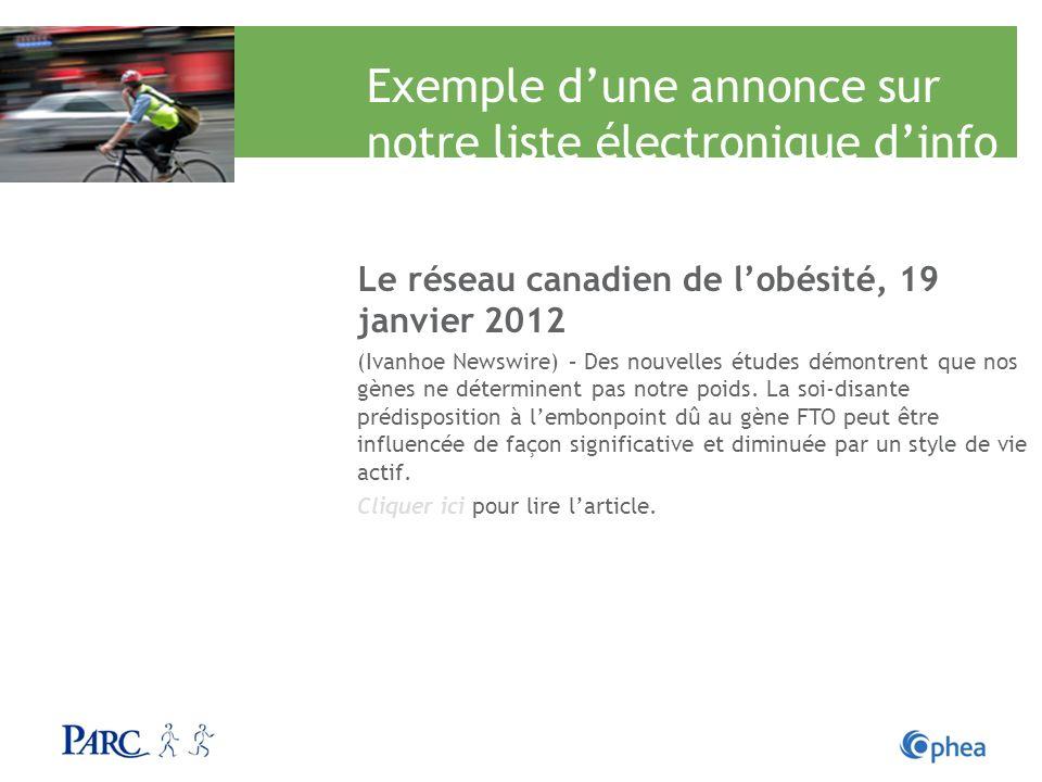 Exemple dune annonce sur notre liste électronique dinfo Le réseau canadien de lobésité, 19 janvier 2012 (Ivanhoe Newswire) – Des nouvelles études démo